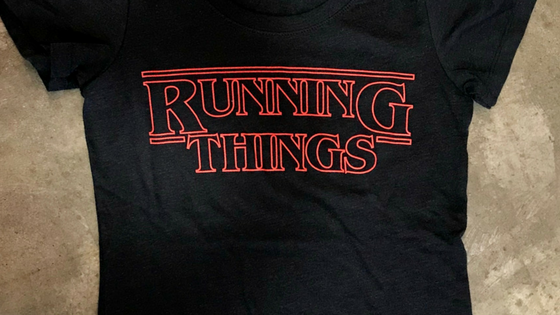 "d0d67ea7d My local (and awesome) running store has a hilarious new t-shirt for sale   ""Running Things"