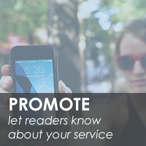 Promote: your reader services