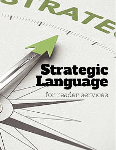 Strategic Language for reader services
